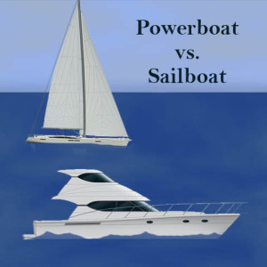 Powerboat vs. Sailboat
